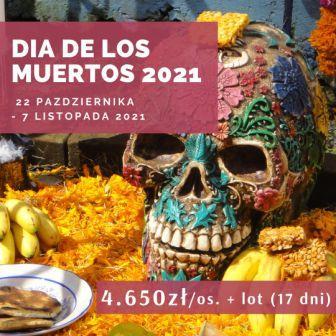 Wyprawa Dia de los muertos 2021